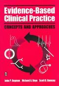 Evidence-Based Clinical Practice Concepts and Approaches