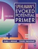 Spehlmann's Evoked Potential Primer, 3e