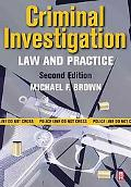 Criminal Investigation Law and Practice
