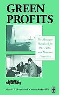 Green Profits The Manager's Handbook for Iso 14001 and Pollution Prevention