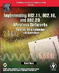 Implementing 802.11, 802.16, And 802.20 Wireless Networks Planning, Troubleshooting And Main...