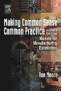 Making Common Sense Common Practice Models for Manufacturing Excellence