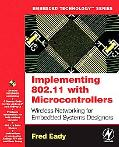 Implementing 802.11 With Microcontrollers Wireless Networking for Embedded Systems Designers