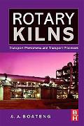 Rotary Kilns Transport Phenomena And Transport Processes
