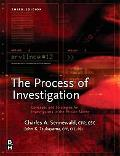 Process of Investigation Concepts and Strategies for Investigators in the Private Sector