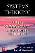 Systems Thinking Managing Chaos And Complexity A Platform for Designing Business Architecture