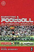 Marketing and Football An International Perspective