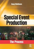 Special Event Production Process Tools and Techniques for Planning
