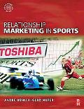 Relationship Marketing in Sports (Sports Marketing)
