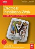 Electrical Installation Work Tutor Support Material, Second Edition: City & Guilds 2330 Leve...