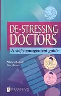 De-Stressing Doctors A Self-Management Guide