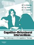 Cognitive Behavioural Interventions in Physiotherapy and Occupational Therapy