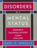 Disorders of Mental Status Dementia, Encephalopathy, Coma, Syncope