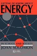 Getting to Know About Energy--In School and Society