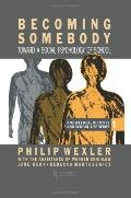 Becoming Somebody Toward a Social Psychology of School