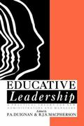 Educative Leadership A Practical Theory for New Administrators and Managers