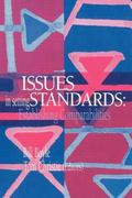 Issues in Setting Standards Establishing Comparabilities