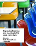 Improving Teaching and Learning in the Core Curriculum