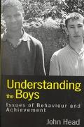 Understanding the Boys Issues of Behaviour and Achievement