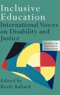 Inclusive Education International Voices on Disability and Justice