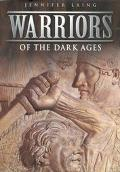 Warriors of the Dark Ages