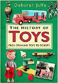 History of Toys From Spinning Tops to Robots