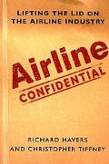 Airline Confidential Lifting the Lid on the Airline Industry