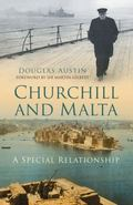 Churchill and Malta : A Special Relationship