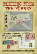 Fleeing from the Fuhrer : A Postal History of Refugees from the Nazis
