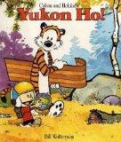 Yukon Ho! (The Calvin & Hobbes Series)