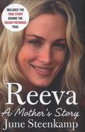 Reeva : A Mother's Story