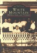 White Mountain Hotels, Inns, and Taverns