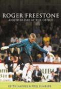 Another Day at the Office Roger Freeston