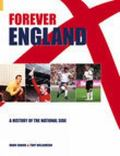 Forever England The History of the National Side
