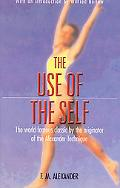 Use of the Self Its Conscious Direction in Relation to Diagnosis Functioning and the Control...