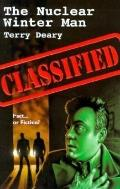 The Classified: Nuclear Winter Man - Terry Deary - Mass Market Paperback