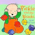 Pickle and the Blocks - Lynn Breeze - Board Book - BOARD