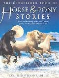 Kingfisher Book of Horse and Pony Stories