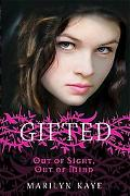 Out of Sight, Out of Mind (Gifted Series)