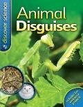 Animal Disguises (Discover Science)
