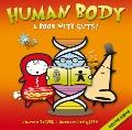 Human Body : A Book with Guts!