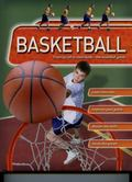 Basketball : The Essential Guide to Bringing Your Game