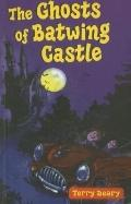 The Ghosts of Batwing Castle