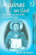 Aquinas on God The 'Divine Science' of the Summa Theologiae