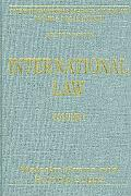 International Law, Volumes I and II (The International Library of Essays in Law and Legal Th...