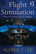 Flight Simulation Virtual Environments In Aviation