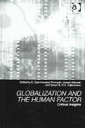 Globalization and the Human Factor Critical Insights