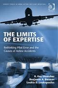 Limits of Expertise Rethinking Pilot Error and the Causes of Airline Accidents