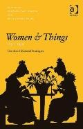 Women and Things, 17501950
