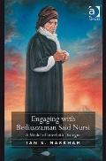 Engaging with Bediuzzaman Said Nursi